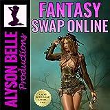 Fantasy Swap Online, Book 1