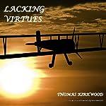 Lacking Virtues | Thomas Kirkwood