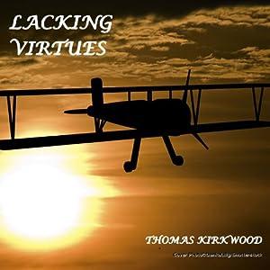 Lacking Virtues Audiobook