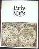 Early Maps, Tony Campbell, 0896591913