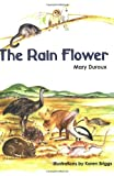 The Rain Flower, Duroux, Mary, 0855754672