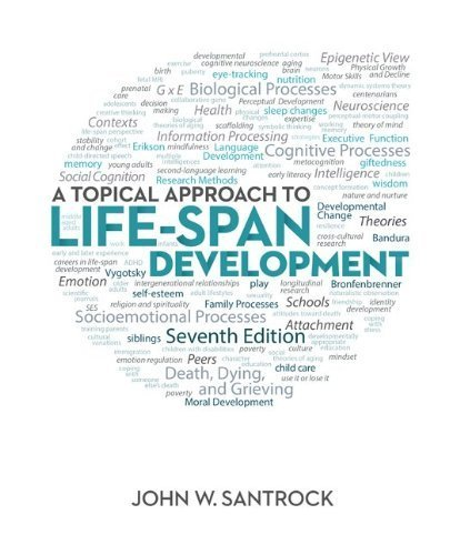Download A Topical Approach to Life-Span Development 7th (seventh) by Santrock, John (2013) Hardcover PDF