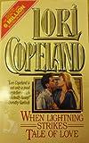 When Lightning Strikes; Tales of Love, Lori Copeland, 0505520400