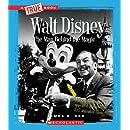 Walt Disney: The Man Behind the Magic (True Books)