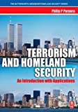 img - for Terrorism and Homeland Security: An Introduction with Applications (Butterworth-Heinemann Homeland Security) book / textbook / text book