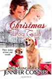 Christmas Dog Tails, Jennifer Conner, 1494826690