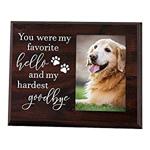 Elegant Signs Dog Memorial Gifts - Remembrance Picture Frame You were My Favorite Hello and My Hardest Goodbye - Sympathy for Loss of Dog 1