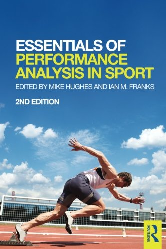 Essentials of Performance Analysis in Sport: