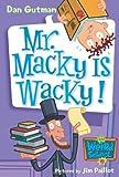 Mr. Macky Is Wacky!, Dan Gutman, 0061141518