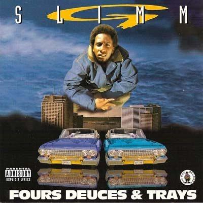 Fours Deuces & Trays