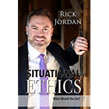 Situational Ethics: What Would You Do?