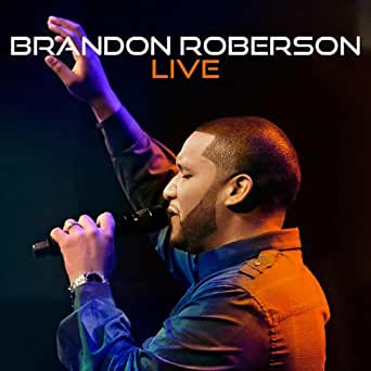 Brandon Roberson Live by Brandon Roberson on Amazon Music