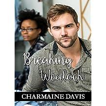 Breaking Wedlock