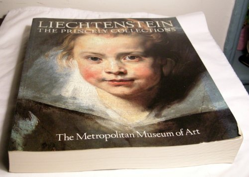 Liechtenstein: The Princely Collections