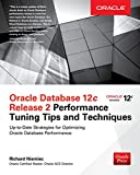 Oracle Database 12c Release 2 Performance Tuning