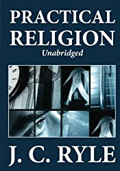 Practical Religion (Unabridged)