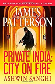 Private India: City on Fire by James…