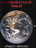 Twentieth-Century World, Findley, Carter V. and Alexander, John, 0395350379