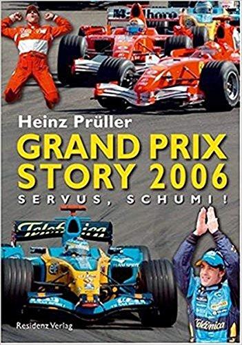 Grand Prix Story 2006: Servus, Schumi!