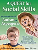 A Quest for Social Skills for Students with Autism or Asperger's, JoEllen Cumpata and Susan Fell, 1935274112