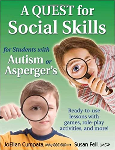 A Quest for Social Skills for Students with Autism or Asperger's ...