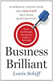 Book Cover for Business Brilliant: Surprising Lessons from the Greatest Self-Made Business Icons