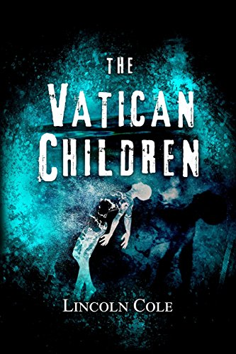 The Vatican Children (World of Shadows)