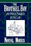 The Brothel Boy and Other Parables of the Law, Norval Morris, 0195093860