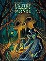 L'autre monde, Tome 4 : La bouche de l'ombre par Rodolphe