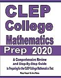 CLEP College Mathematics Prep 2020: A Comprehensive