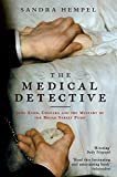 Medical Detective: John Snow, Cholera and the Mystery of the Broad Street Pump