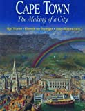 Front cover for the book Cape Town The Making of a City by Nigel Worden