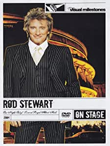 Rod Stewart - One Night Only - Live At The Royal Albert Hall (Visual Milestones)