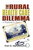 The Rural Health Care Dilemm, Manusov, 1606939505