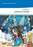 La Boum au collège: Hörbuch und Arbeitsblätter zum kostenlosen Download Ab Ende des 2. Lernjahres (Lectures françaises)