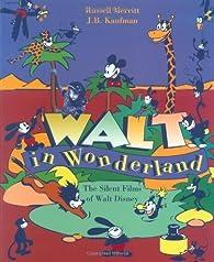 Walt in Wonderland par Russell Merritt