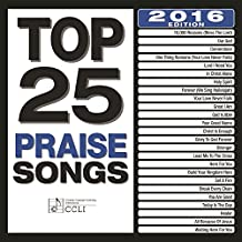 Top 25 Praise Songs (2016 Edition)