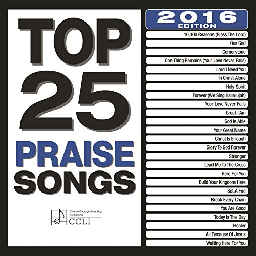 Top 25 Praise Songs (2016 Edition)
