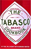 The Tabasco Cookbook, Paul McIlhenny and Barbara Hunter, 0517223341
