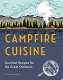 Search : Campfire Cuisine: Gourmet Recipes for the Great Outdoors
