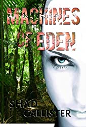 Machines of Eden