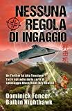 Nessuna Regola di Ingaggio: Terzo episodio della serie di spionaggio Black Hawk Day Rewind (Italian Edition)