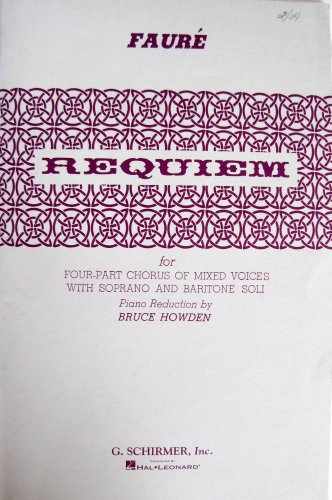 Requiem. < Op. 48. > For four-part chorus of mixed voices with soprano and baritone soli ... Piano reduction by Bruce - Parts Chorus