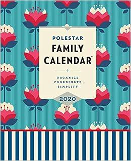 Family Calendar 2020 Amazon.com: Polestar Family Calendar 2020: Organize, Coordinate
