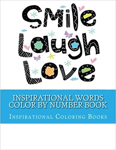 Inspirational Words Color By Number Book: Relax Coloring Positive ...