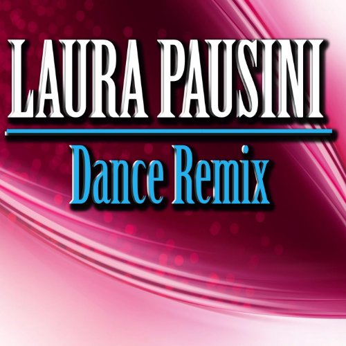 Laura Pausini: The Best of Dance Remix
