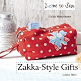 Love to Sew: Zakka Style Gifts by Hanselmann, Cecilia (2014) Paperback