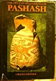 The Art and Archaeology of Pashash, Terence Grieder, 0292703287
