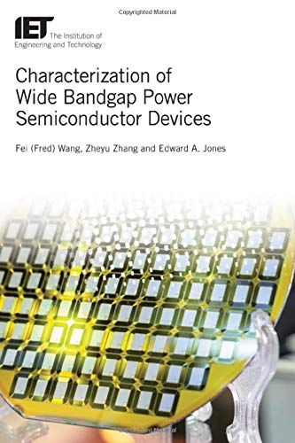 Characterization of Wide Bandgap Power Semiconductor Devices (Energy Engineering)