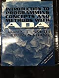 Introduction to Programming Concepts and Methods with Ada, Smith, James F. and Frank, Thomas S., 0079117252